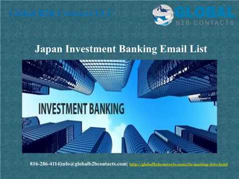 Japan Investment Banking Email list