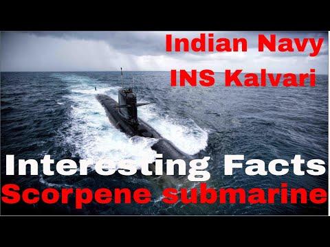 Indian Navy INS Kalvari | INS Kalvari Scorpene Submarine