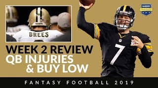 Drew Brees & Ben Roethlisberger Injuries & a Buy-Low RB for fantasy football 2019
