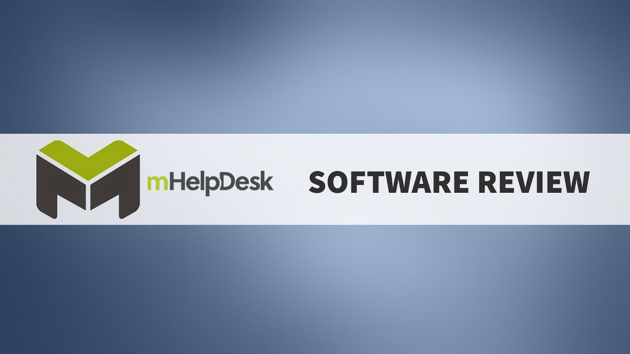 MHelpDesk 2.0 Review