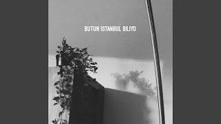butun istanbul biliyo (Acoustic Version) Resimi