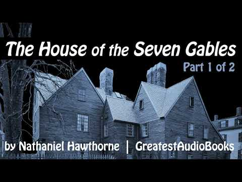 🏚️-the-house-of-the-seven-gables-by-nathaniel-hawthorne---full-audiobook-🎧📖-greatest🌟audiobooks-p1