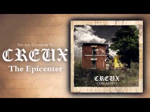Creux - The Epicenter [New Song 2015]