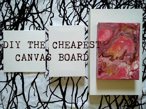 DIY /Explanation/ Make your own Cheapest Canvas Board for Experimental Purposes