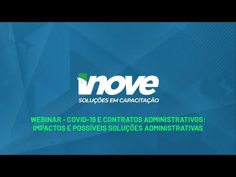 🔴 WEBINAR: COVID-19 e Contratos Administrativos: Impactos e possíveis soluções administrativas