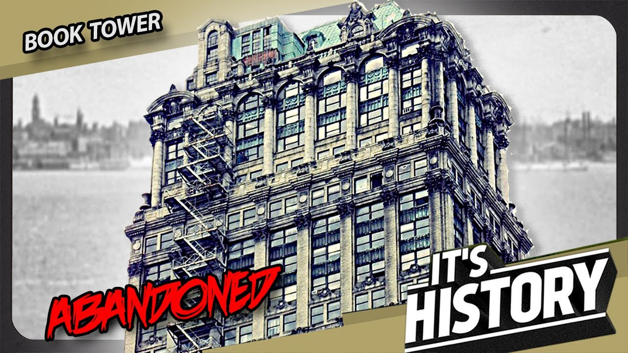 Detroit's ABANDONED Tower (The Story of Book Tower) - IT'S HISTORY