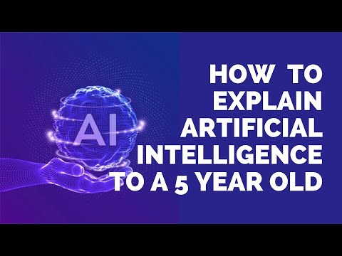 How to explain AI to a 5 years old?   ForeignAdmits