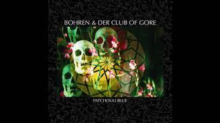 Bohren & Der Club Of Gore – Deine Kusine
