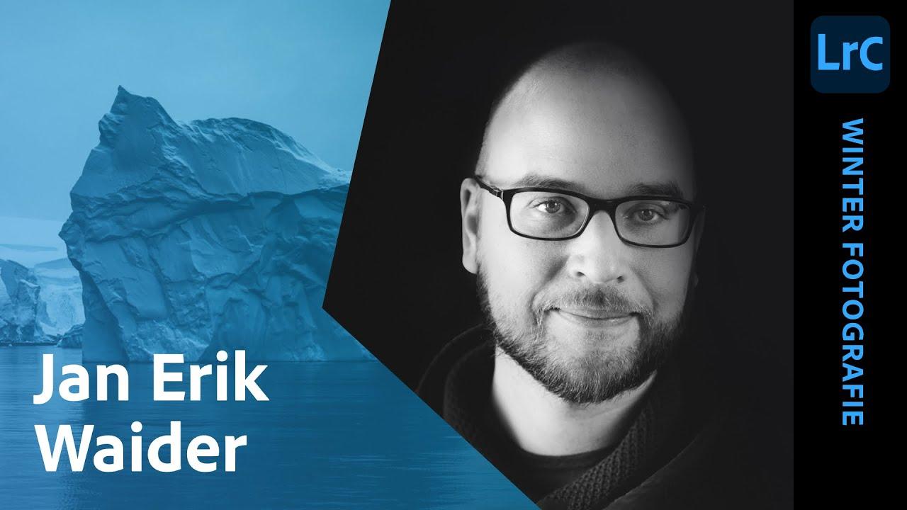 Winterfotografie mit Jan Erik Waider  Adobe Live