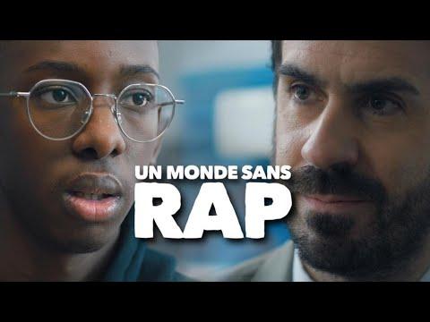 Youtube: UN MONDE SANS RAP