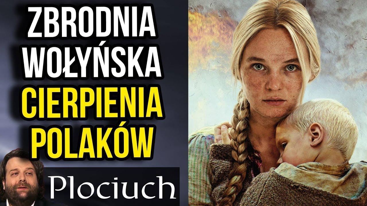 Zbrodnia Wołyńska – Cierpienia Polaków cz 2