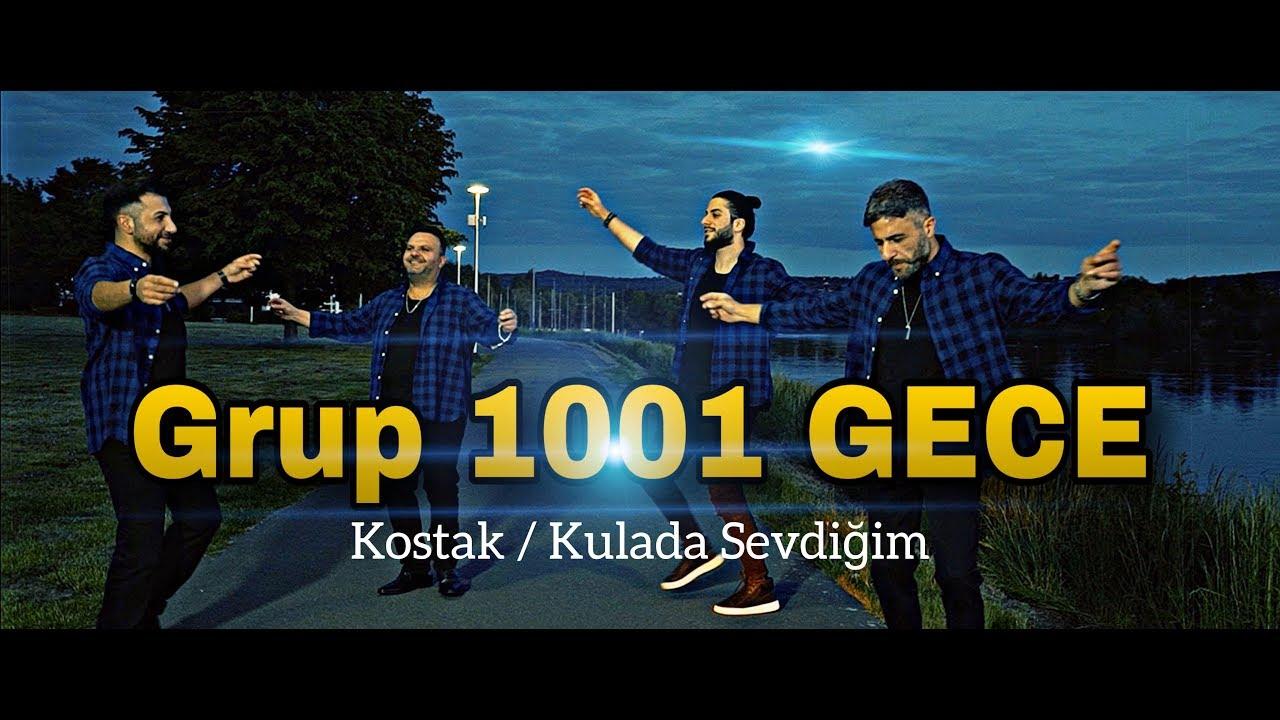 Grup 1001 Gece - Kostak / Kulada Sevdiğim (Prod. Yusuf Tomakin)