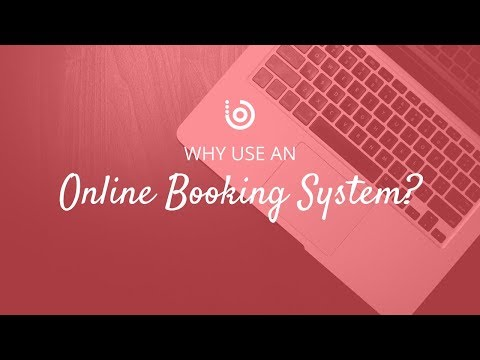 Why Use an Online Booking System? | Benefits of online booking!