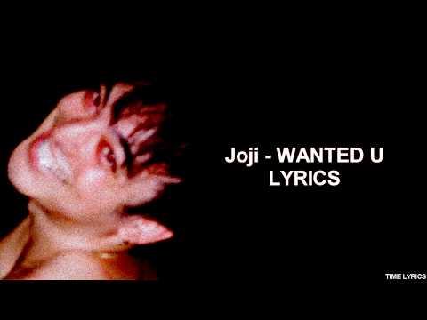 Joji - WANTED U (LYRICS) HD
