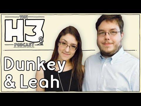 H3 Podcast #34 - VideoGameDunkey & Leah