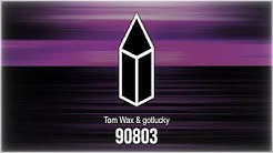 Tom Wax & gotlucky - 90803
