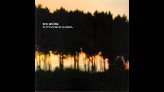 Rod Modell - Plays Michael Mantra - 01 AbA