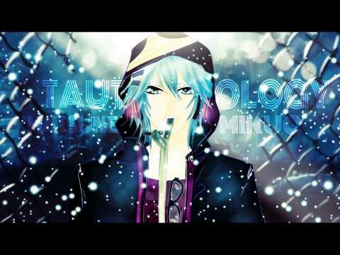 Tautology - Hatsune Mikuo