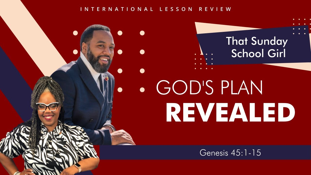 📚🙌🏾❤️ Sunday School Lesson: God's Plan Revealed - September 27, 2020