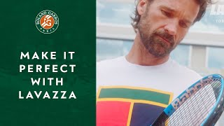 Make it Perfect with Lavazza | Roland-Garros 2019