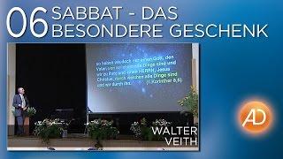Walter Veith, 6. Sabbat das besondere Geschenk, Bludenz, amazing discoveries