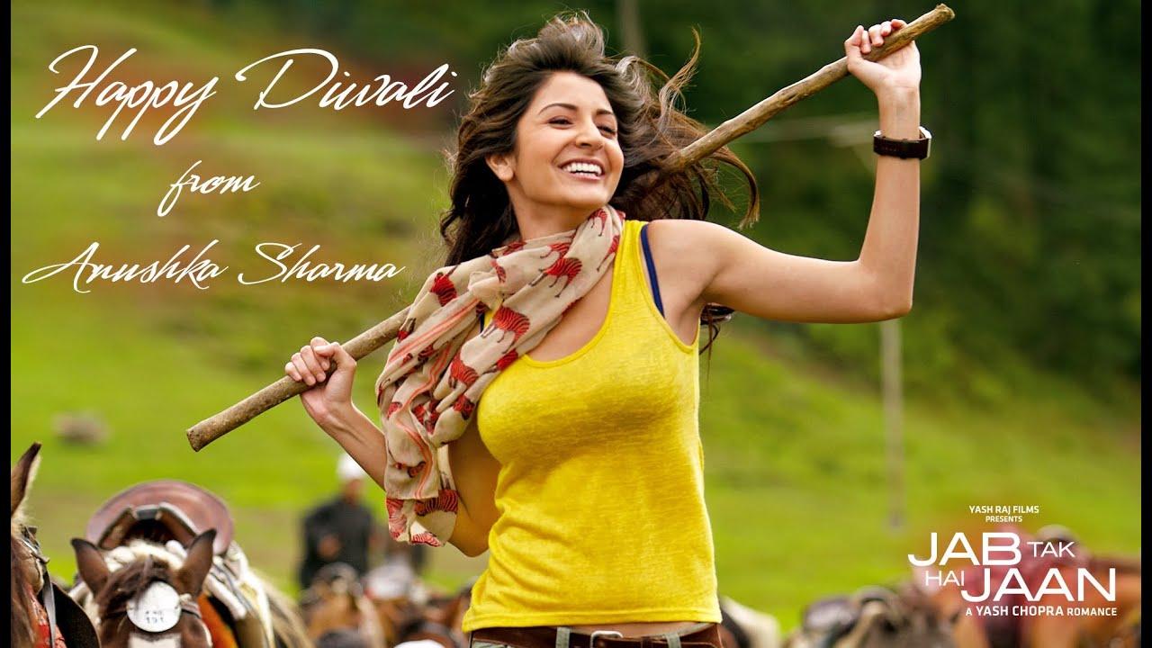 Anushka Sharma - Happy Diwali - Jab Tak Hi Jaan - YouTube