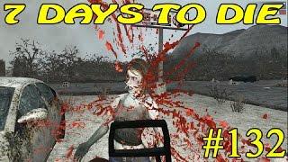 7 Days to Die Alpha 15 ► Кромсаю зомби ►#132 (16+)