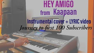 hey-amigo-tamil-song-from-kaappaan-instrumental-cover