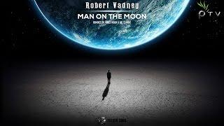 Robert Vadney - Man On The Moon (Original Mix) [Pulsar Dark]