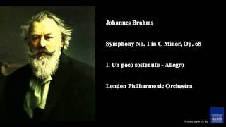 Johannes Brahms, Symphony No. 1 in C Minor, Op. 68, I. Un poco sostenuto - Allegro
