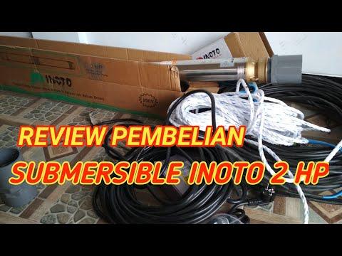 REVIEW SUBMERSIBLE - SIBEL INOTO 2 HP KELUAR 16 GIBEK 2.5 inchi