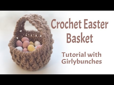Crochet Easter Basket Miniature Gift Basket Tutorial | Girlybunches