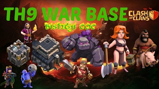 TH9 WAR BASE 2017 - WITH REPLAYS TH10 TH9 FAIL ANTI HGHB ANTI MASS BOWLERS CLASH OF CLANS