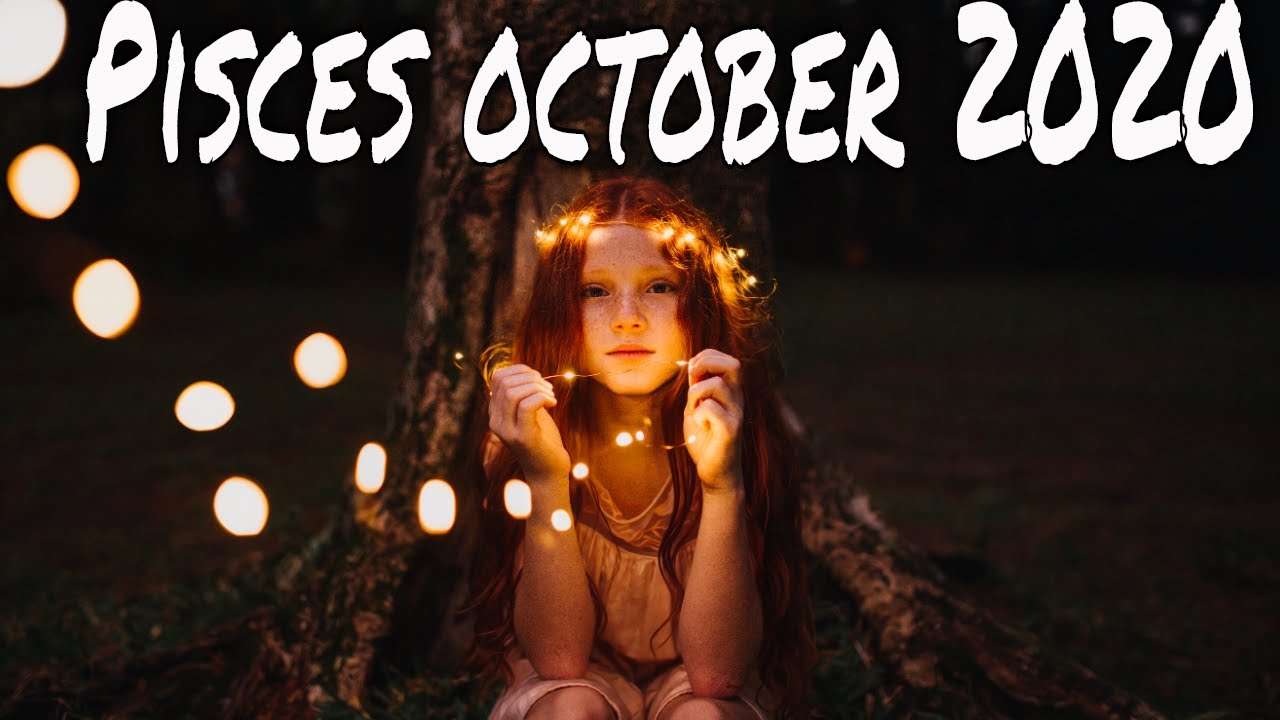 Pisces October 2020 ~ From Tonight Until the End of Time ~ Master Intuitive Tarot Reading