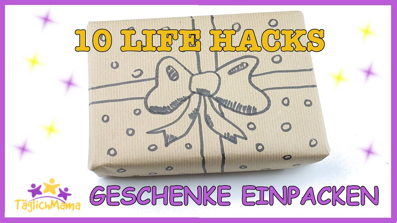 10 life hacks f rs geschenke einpacken tipps hacks diys t glich mama youtube. Black Bedroom Furniture Sets. Home Design Ideas