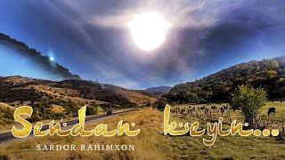 Sardor Rahimxon - Sendan keyin (Ajr-loyihasi)