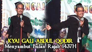 Kyai Gali Abdul Qodir Terbaru 2016 Menyambut Bulan Rajab 1437h