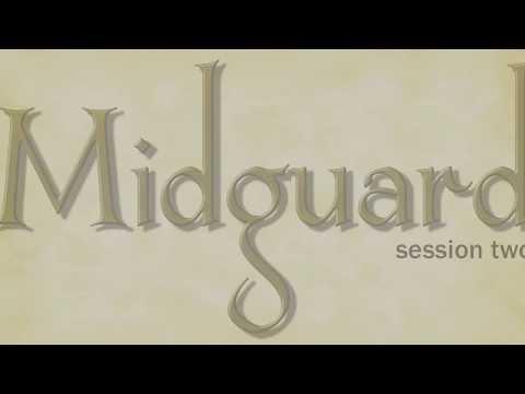 Midguard Session 2 (part 1)