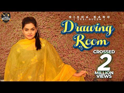 Drawing Room - Nisha Bano (Full Video) KV Singh | New Punjabi songs 2018 | Youngster Music
