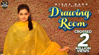 Drawing Room - Nisha Bano (Full Video) KV Singh | New Punjabi songs 2018 | Youngster Music