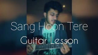 Sang Hoon Tere (Bhuvan Bam) | Easy Guitar Lesson & Cover | Animesh Goel