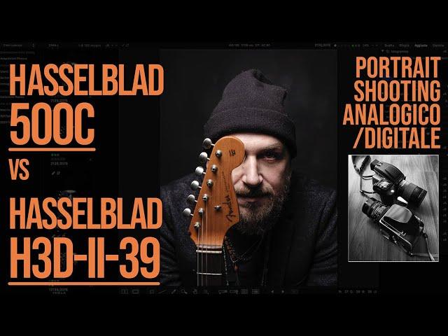 Hasselblad Analogico VS Digitale - 500C VS H3DII
