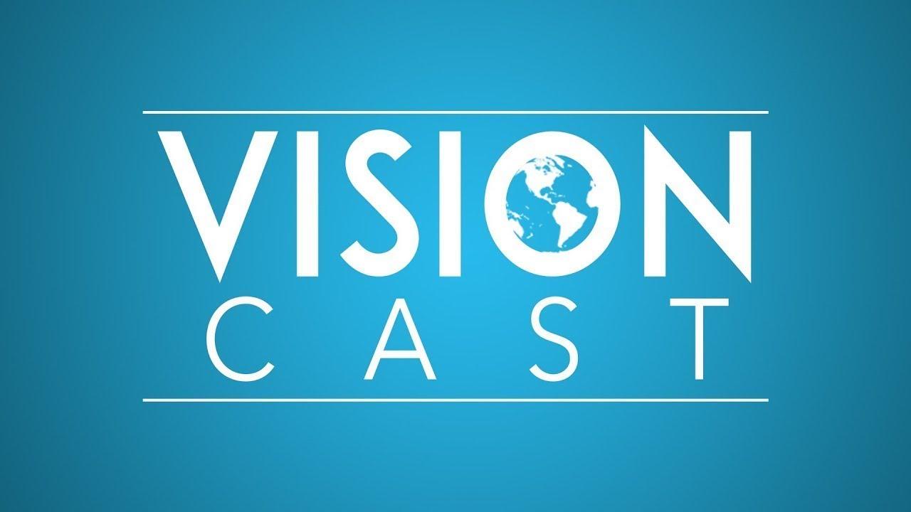 Vision Cast with Julie Arguinzoni & Doreen Cotinola