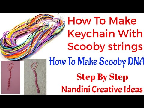 | DIY| How To Make Scooby DNA/How To Make Keychain With Scooby Strings|Step By Step