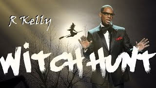 R Kelly Witch Hunt EXPLAINED | Oprah Winfrey | Michael Jackson |