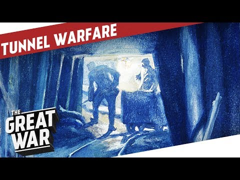 Tunnel Warfare During World War 1 I THE GREAT WAR Special