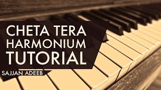 Cheta Tera By Sajjan Adeeb On Harmonium | Harmonium Tutorial