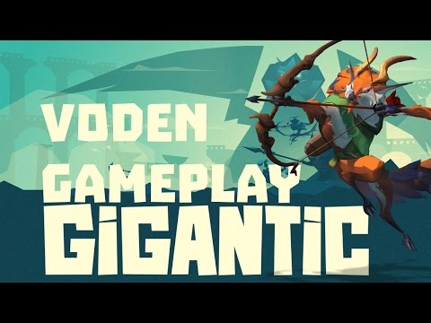 Voden Gameplay in Gigantic MOBA