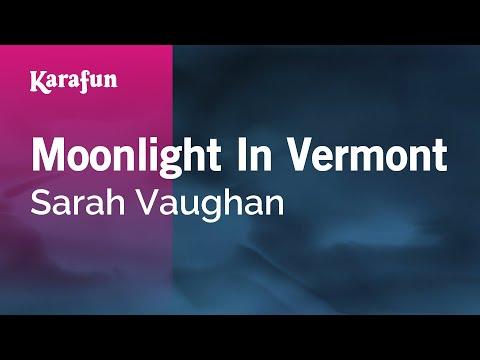 Karaoke Moonlight In Vermont - Sarah Vaughan *