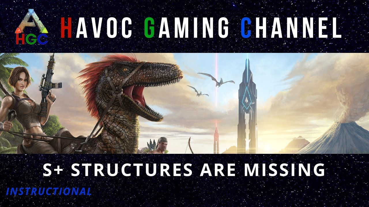 Ark: S+ Structures are Gone!!!